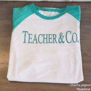 JLT LuXury | Teacher & Co. Tiffany Inspired Raglan